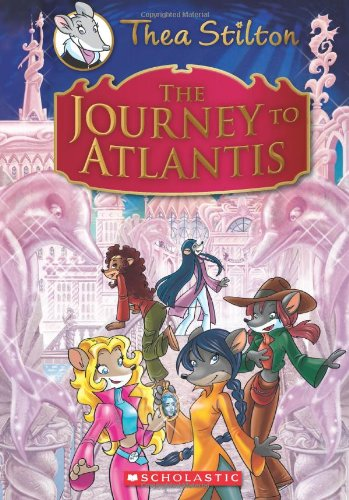 Thea Stilton: The Journey to Atlantis (Thea Stilton Special Edition)