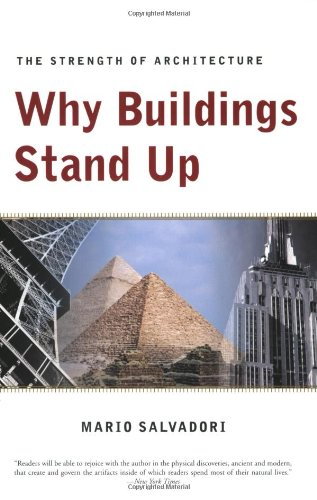Why Buildings Stand Up – The Strength of Architecture