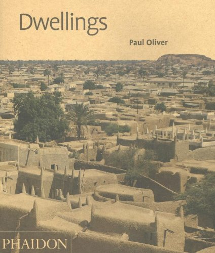 Dwellings:: The Vernacular House World Wide (Phaidon 55′s)